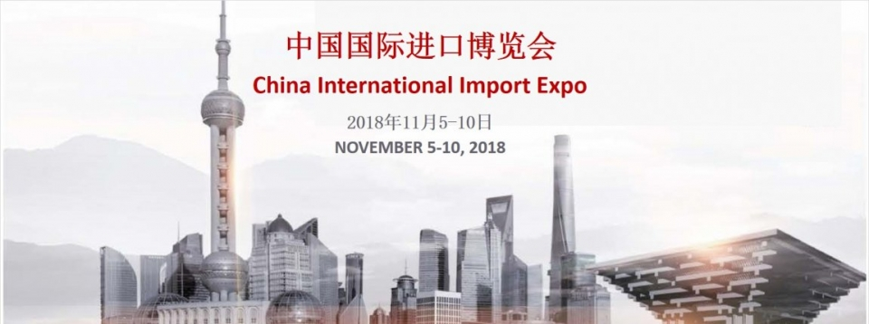 CIIE 2018 Opportunity to promote Vietnam China trade cooperation